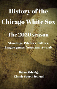 History of the Chicago White Sox 2020