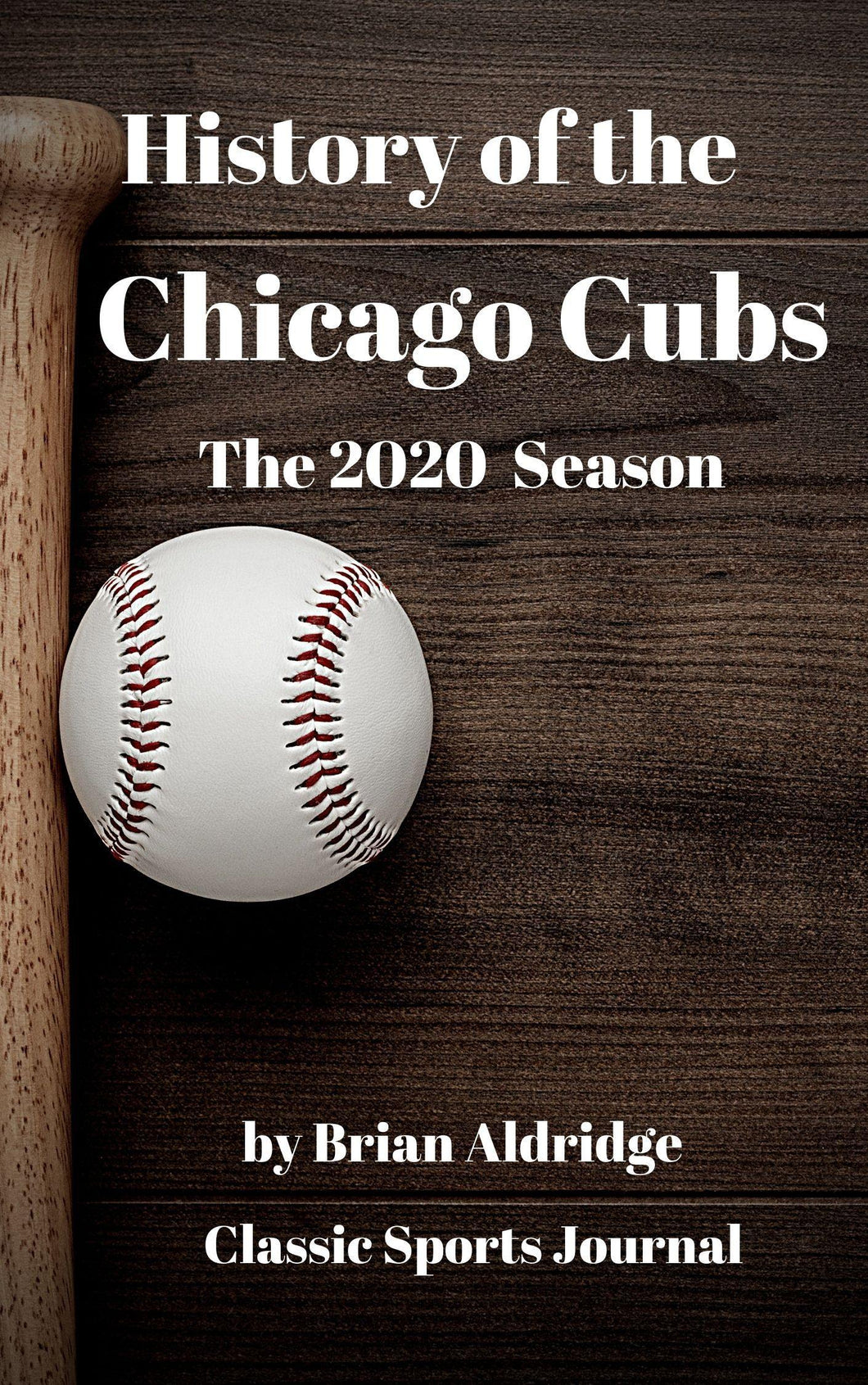 History of the Chicago Cubs 2020