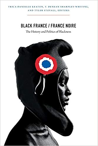 Black France / France Noire: The History and Politics of Blackness (2012)