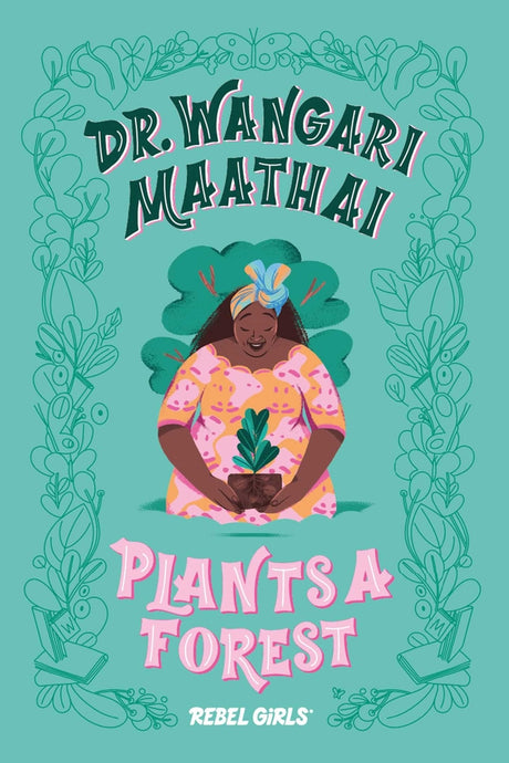 Dr. Wangari Maathai Plants a Forest (2020)