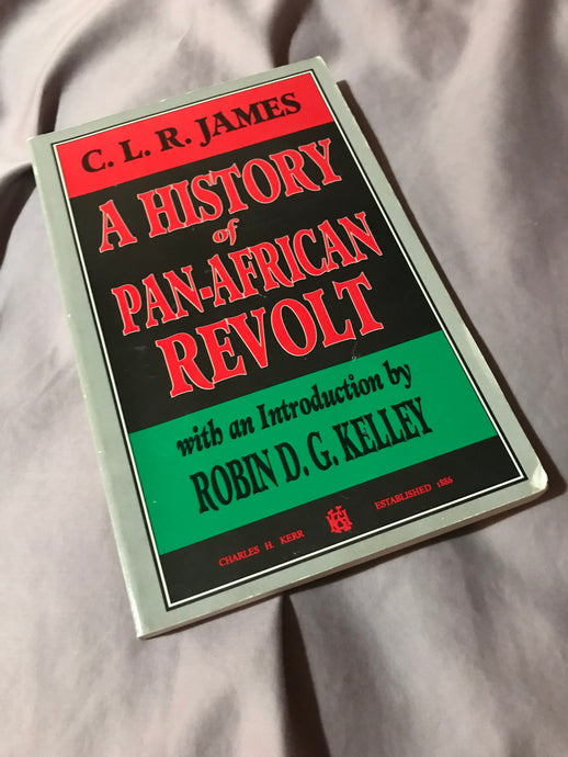 A History of Pan-African Revolt (1938 & 1969)