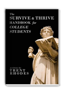 The Survive & Thrive Handbook for College Students
