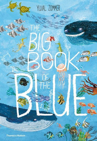 The Big Book of Blue -book by Yuval Zommer