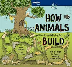 How Animals Build - Lonely planet