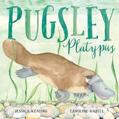 Pugsley Platypus Book by Jessica Keating