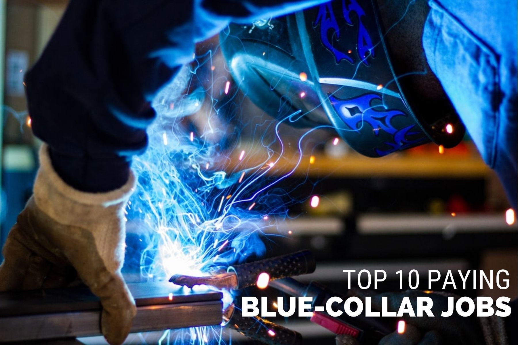 Top 10 Paying Blue Collar Jobs in America