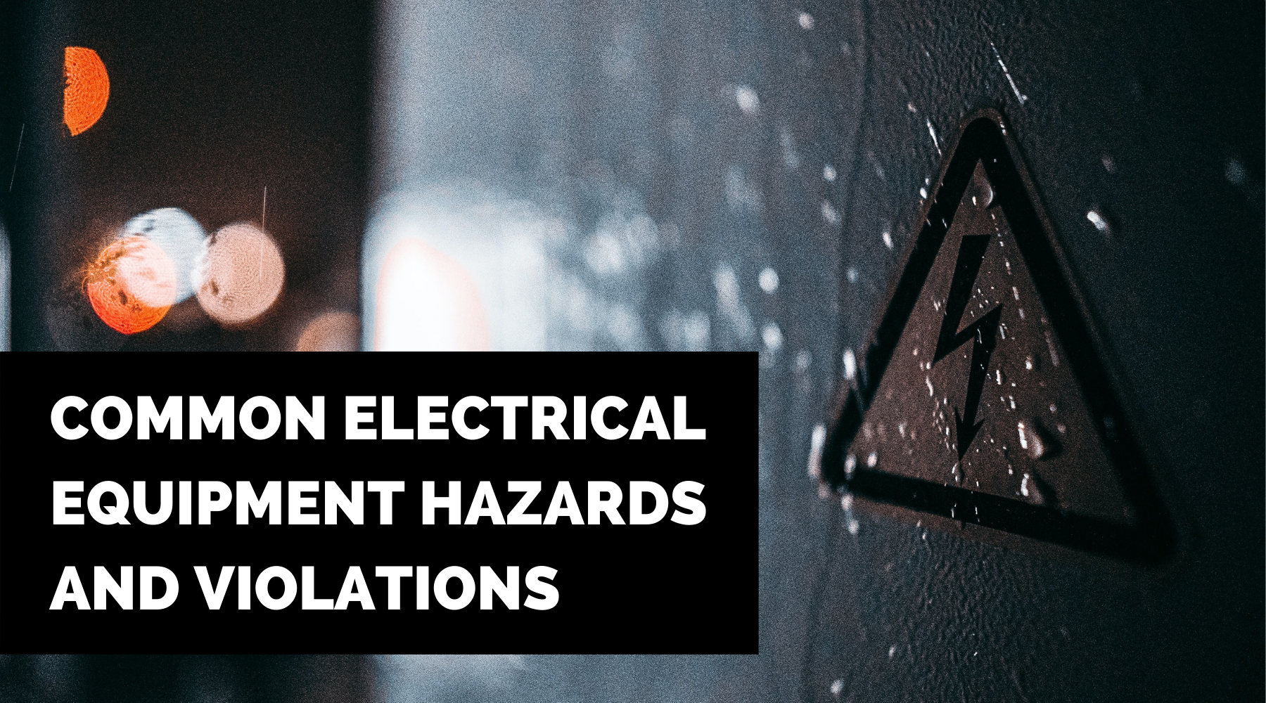 electrical hazards and violations, blog banner