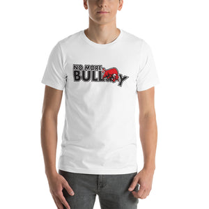 No More Bully Anti-Bully Short-Sleeve Unisex T-Shirt