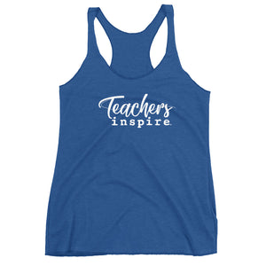 Teachers inspire Women's Racerback Tank Top