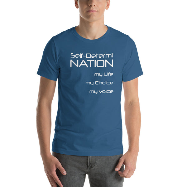 Self-Determi NATION Short-Sleeve Unisex T-Shirt