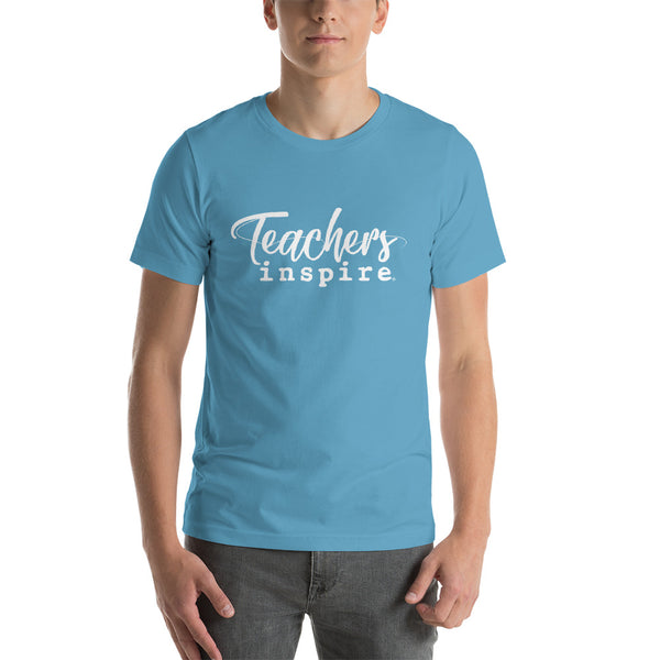Teachers inspire Short-Sleeve Unisex T-Shirt