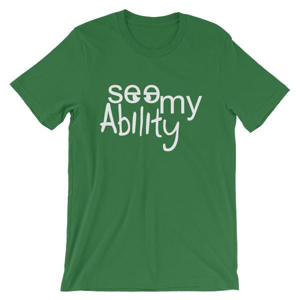 See My Ability Short-Sleeve Unisex T-Shirt