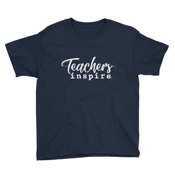 Teachers inspire Youth Short Sleeve T-Shirt