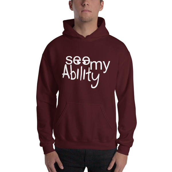See My Ability Hooded Sweatshirt