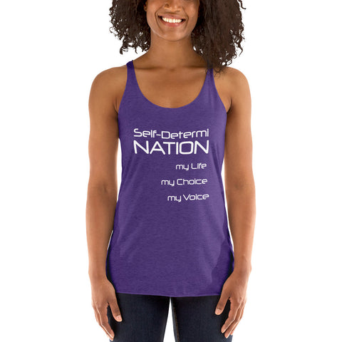 Self- Determi Nation Women's Racerback Tank Top