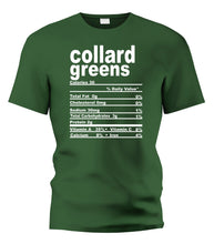 Load image into Gallery viewer, Collard Greens Nutritional Facts Tee