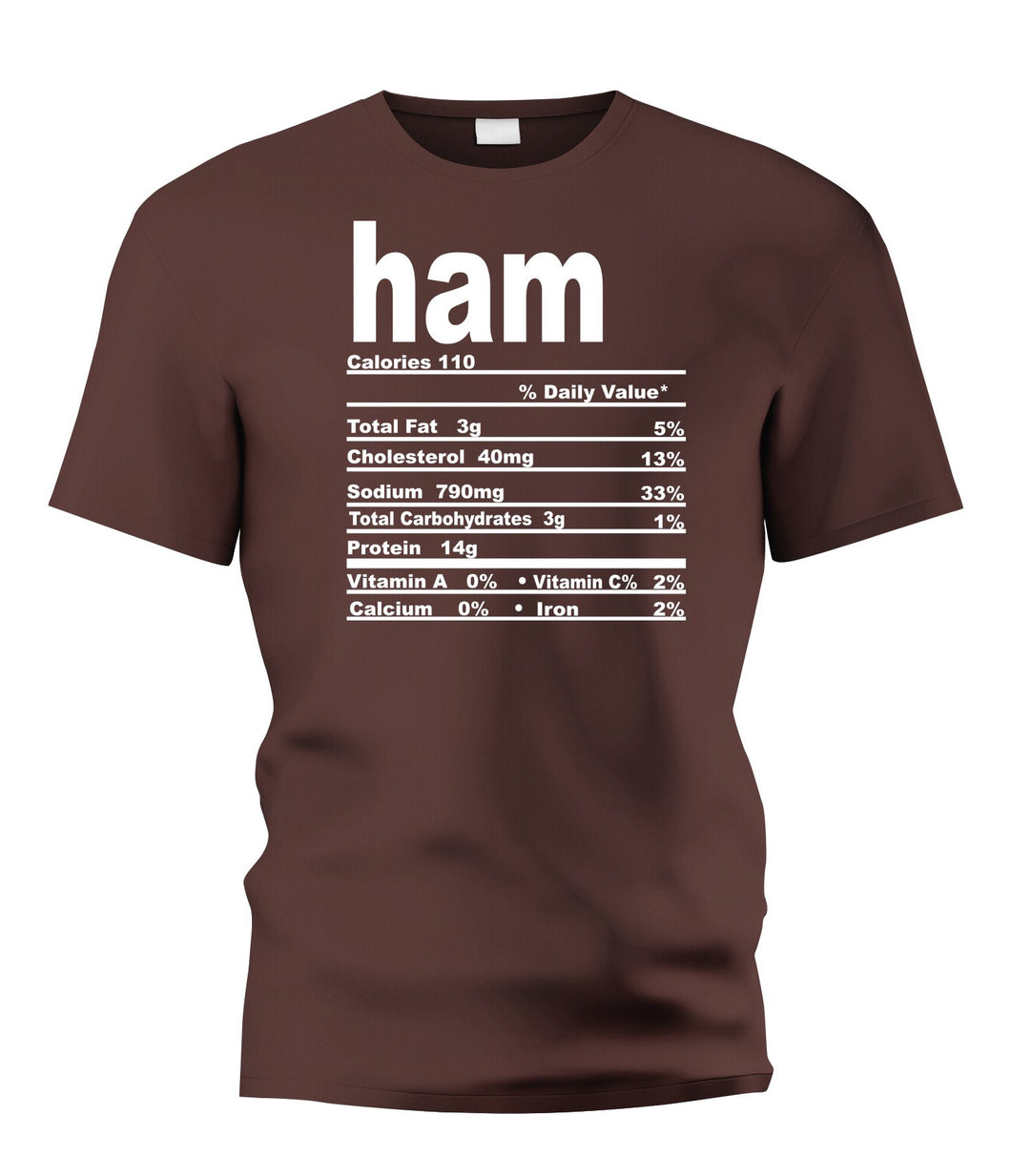 Ham Nutritional Facts Tee