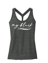 Load image into Gallery viewer, My Black  is Beautiful:  Ladies Twist Back Tank