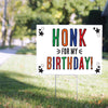 Honk for my Birthday!