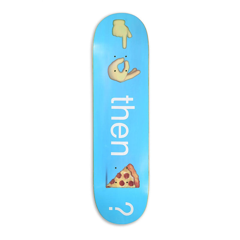"Pizza Skateboards Emoji 8.25"" Deck"