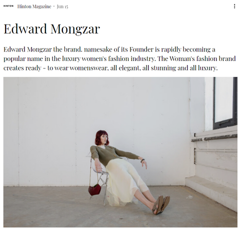 Edward Mongzar Hinton Magazine Press London Ethical Sustainable Independent Designer