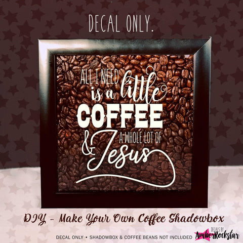 Coffee and Jesus Vinyl Sticker Decal