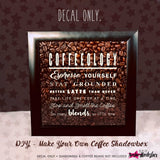 Coffeeology - Espresso Yourself - Vinyl Decal | Amber Rockstar