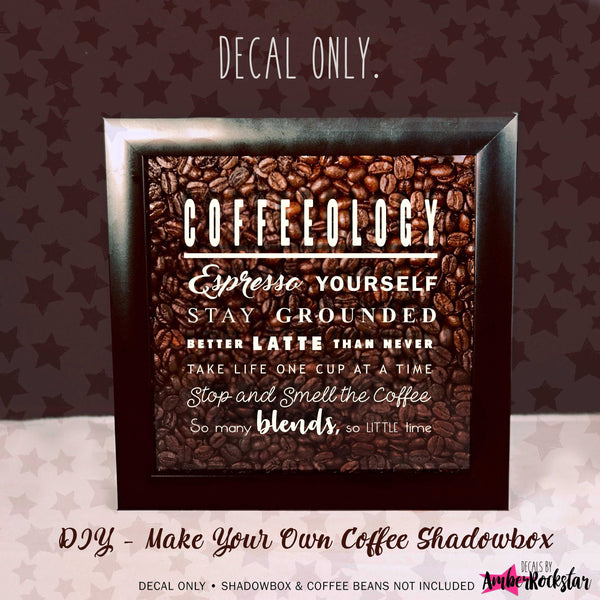 Coffeeology - Espresso Yourself - Vinyl Decal