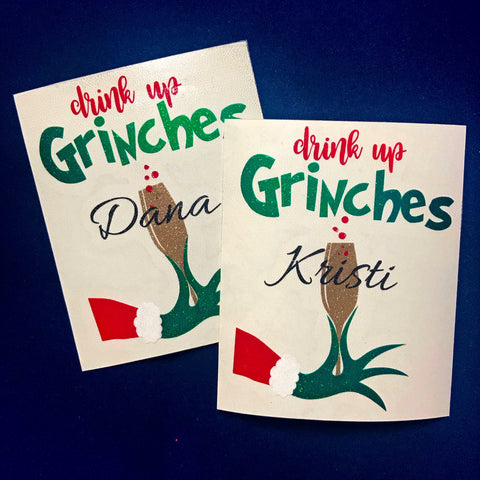 Drink Up Grinches - Custom and ALL Glitter! | Amber Rockstar