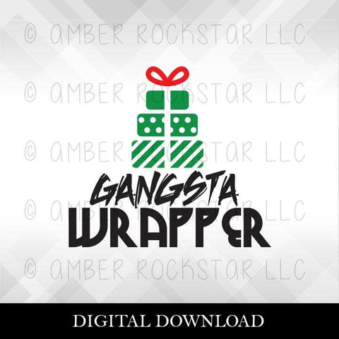 DIGITAL DOWNLOAD: Gangsta Wrapper Presents | Christmas, Holiday SVG file | Amber Rockstar