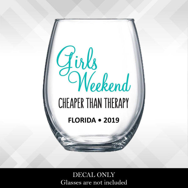 Girls Weekend Cheaper than Therapy DECALS for Wine Glass, Yeti or Plastic Tumbler  - diy Vinyl Stickers | Girls' Weekend Trip Getaway