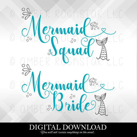 DIGITAL DOWNLOAD: Mermaid Bride Squad | Bachelorette Parties | SVG file