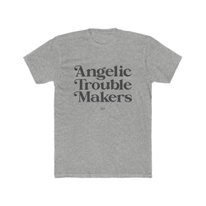 """Angelic Trouble Makers"" Tee"