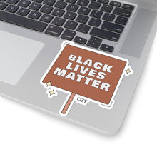 "Load image into Gallery viewer, ""Black Lives Matter"" Sticker"