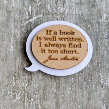 Load image into Gallery viewer, Laser cut Jane Austen inspired brooch pin | Badge, Reader's collection