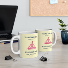 Load image into Gallery viewer, Yoga But You Can Always Control What Goes On Inside Mug