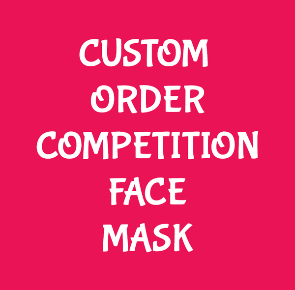 Custom Order Competition Face Mask