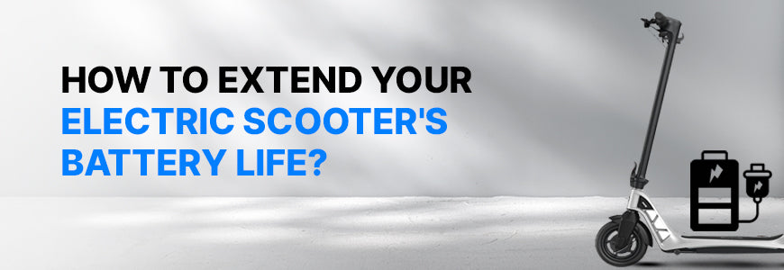 Tips to Increase Your Electric Scooter's Battery Life
