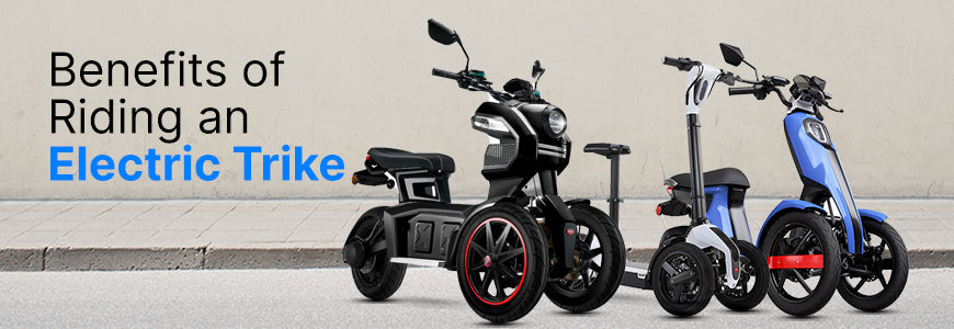 Why You Should Go for an Electric Trike? Know the Benefits