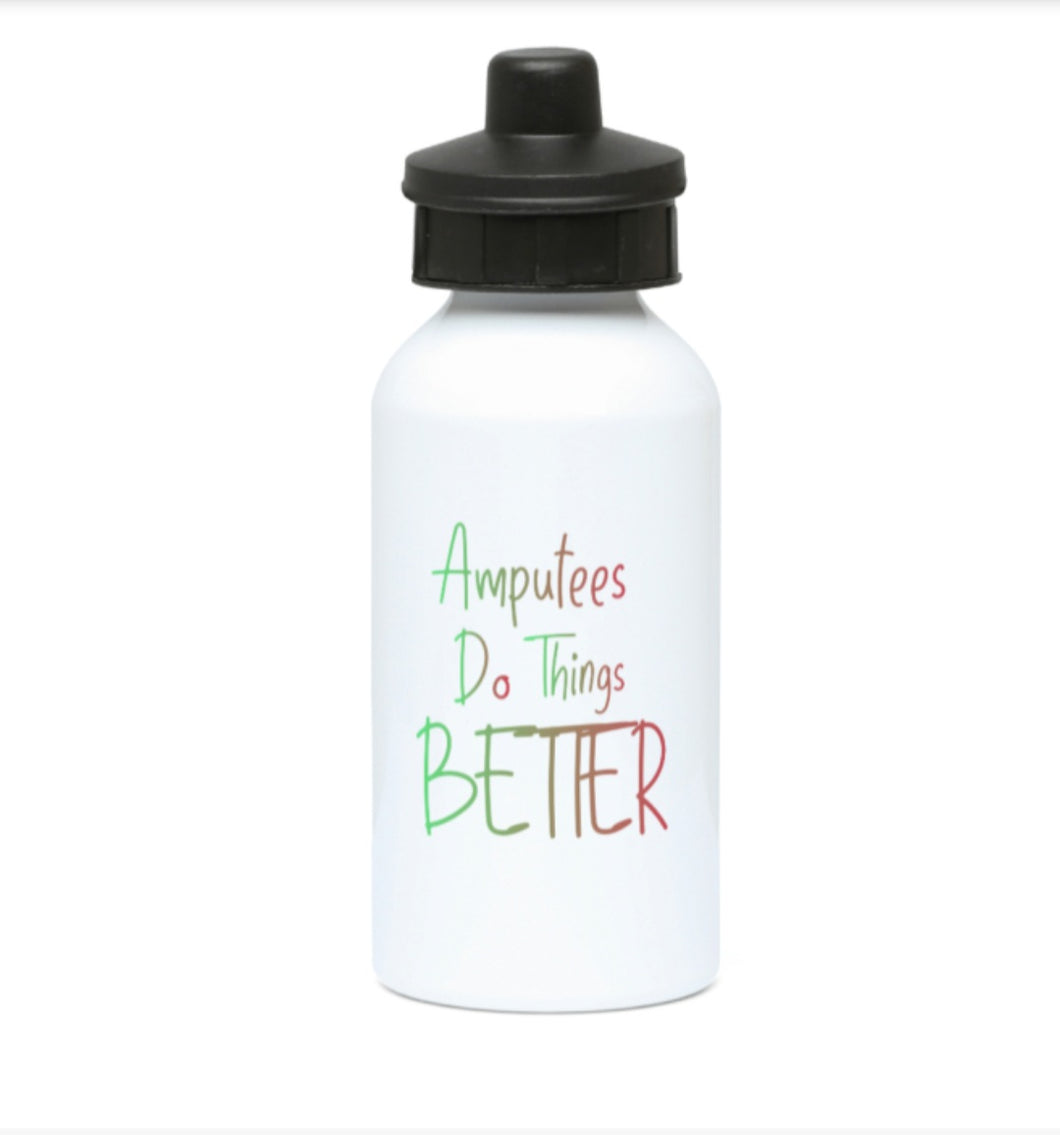 400ml Water bottle ,amputees do  things better