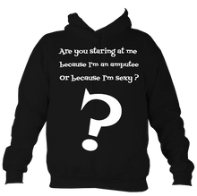 Load image into Gallery viewer, Are you staring at me hoodie