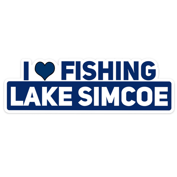 I LOVE FISHING LAKE SIMCOE Sticker
