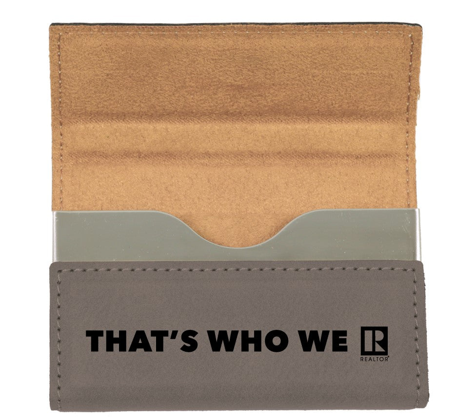 """That's Who We R"" Card Case"