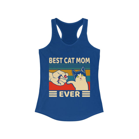 best cat mom ever Women's Ideal Racerback Tank