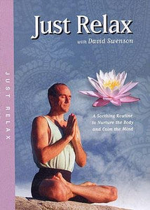 DVD Just Relax A Sooting Routine with David Swenson