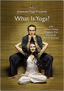 DVD What isYoga? With Willem Dafoe, David Life, Sharon Gannon, Bhagovan Das