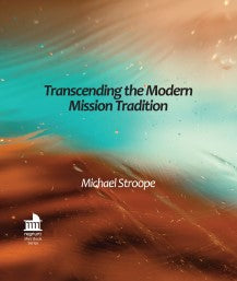 Transcending the Modern Mission Tradition | eBook