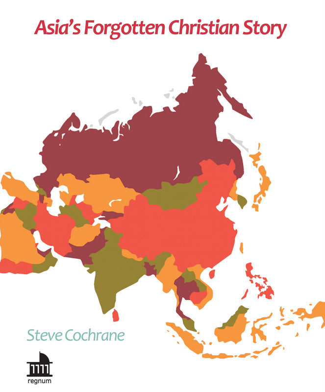 Asia's Forgotten Christian Story | eBook
