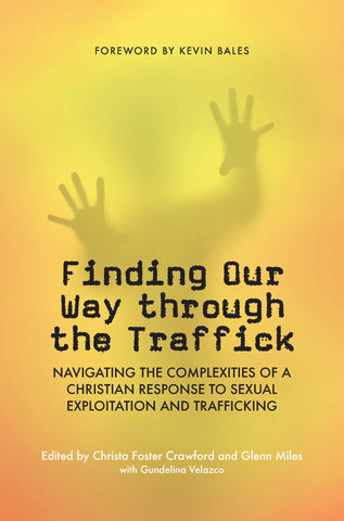 Finding Our Way Through the Traffick  | eBook