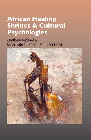 African Healing Shrines and Cultural Psychologies  |  eBook